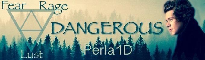 Dangerous||h.s